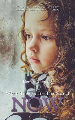 What Time Is It by Denise Marie Tipping
