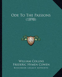 Ode to the Passions (1898) by William Collins