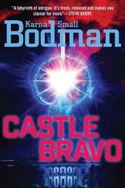 Castle Bravo by Karna Small Bodman image