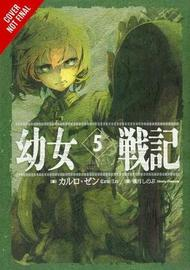 The Saga of Tanya the Evil, Vol. 5 (light novel) by Carlo Zen