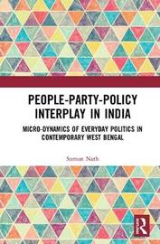 People-Party-Policy Interplay in India by Suman Nath