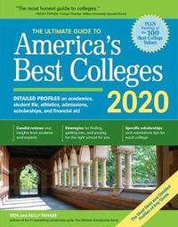 The Ultimate Guide to America's Best Colleges 2020 by Gen Tanabe