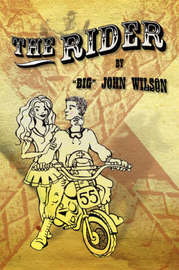 "The Rider by ""Big"" John Wilson image"