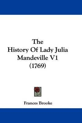 The History Of Lady Julia Mandeville V1 (1769) by Frances Brooke image