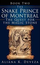 The Snake Prince of Montreal by Aliana K. Deveza image