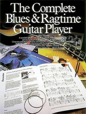 The Complete Blues And Ragtime Guitar Player by Russ Shipton