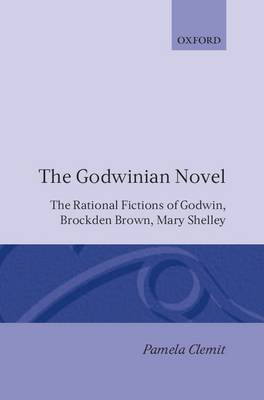 The Godwinian Novel by Pamela Clemit