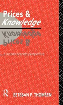 Prices and Knowledge by Esteban F. Thomsen image