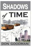 Shadows of Time by Don Goodman