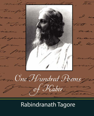 One Hundred Poems of Kabir - Tagore by Tagore Rabindranath image