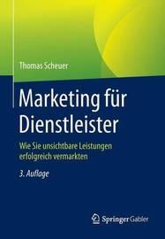 Marketing Fur Dienstleister by Thomas Scheuer