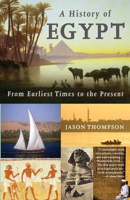 A History of Egypt by Jason Thompson