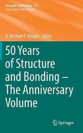 50 Years of Structure and Bonding - The Anniversary Volume