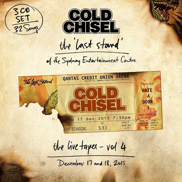 TheLiveTapes:Vol4 - TheLastStandoftheSydney EntertainmentCentre (December17&18,2015)(3CD) by Cold Chisel