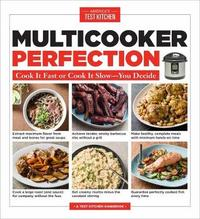 Multicooker Perfection by America's Test Kitchen