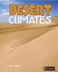Desert Climates by Cath Senker