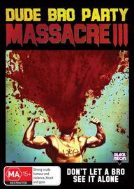 Dude Bro Party Massacre III on DVD
