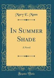 In Summer Shade by Mary E Mann image