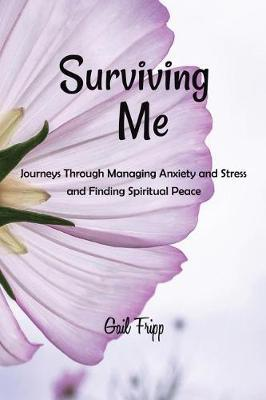 Surviving Me by Gail Fripp