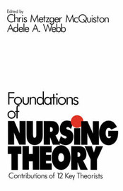 Foundations of Nursing Theory by Chris Metzger McQuiston image