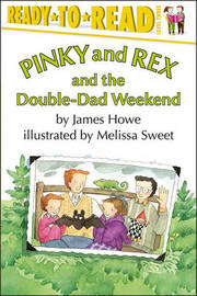 Pinky and Rex and the Double-Dad Weekend by James Howe image