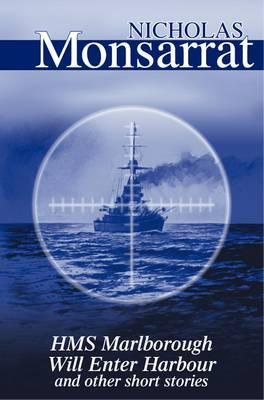 HMS Marlborough Will Enter Harbour by Nicholas Monsarrat image