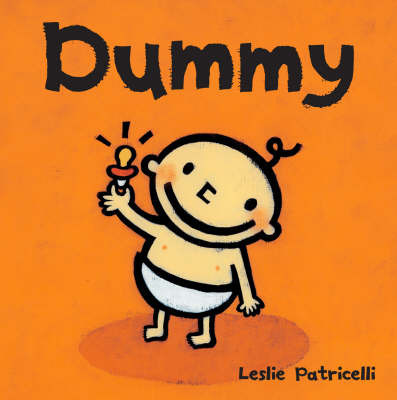 Dummy Board Book by Leslie Patricelli