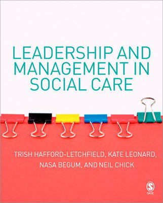 Leadership and Management in Social Care by Trish Hafford-Letchfield image