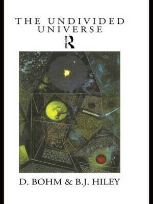 The Undivided Universe by David Bohm image