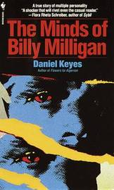 Minds Of Billy Milligan by Daniel Keyes