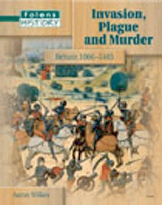 Folens History: Invasion Plague and Murder - Student Book (11-14) by Aaron Wilkes image