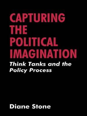 Capturing the Political Imagination by Diane Stone