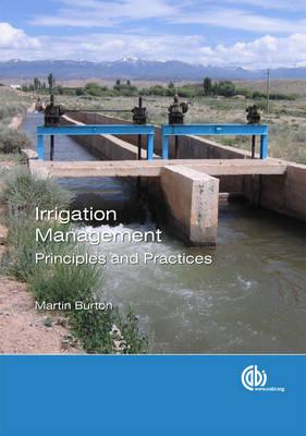 Irrigation Management by Martin Burton