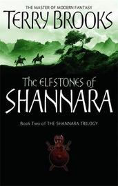 The Elfstones of Shannara (Original Trilogy #2) by Terry Brooks