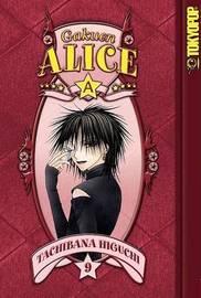 Gakuen Alice: v. 9 by Tachibana Higuchi image