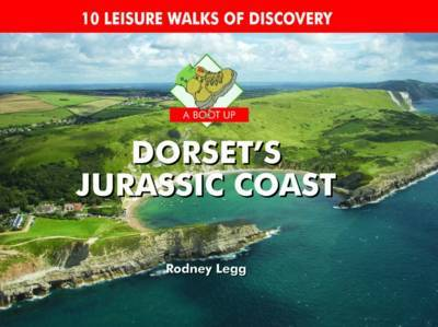 A Boot Up Dorset's Jurassic Coast by Rodney Legg image