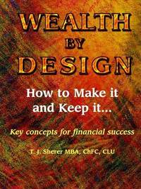 Wealth by Design by Tim J. Sherer image