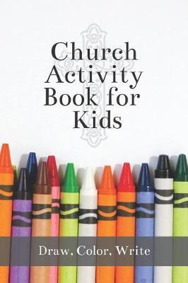 Church Activity Book for Kids by M Susan T Whitehead