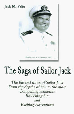The Saga of Sailor Jack by Jack M. Feliz image
