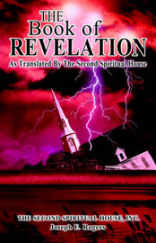 The Book of Revelation: As Translated by the Second Spiritual House by Inc. The Second Spiritual House image