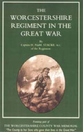 Worcestershire Regiment in the Great War by H.F. Stacke image