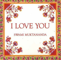 I Love You by Swami Muktananda image