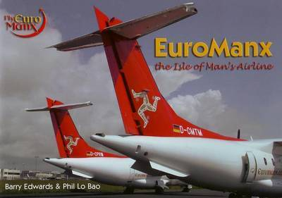 EuroManx: The Isle of Man's Airline by Barry Edwards