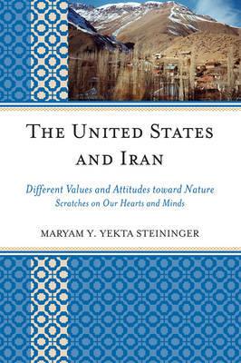 United States and Iran by Maryam Y. Yekta Steininger image