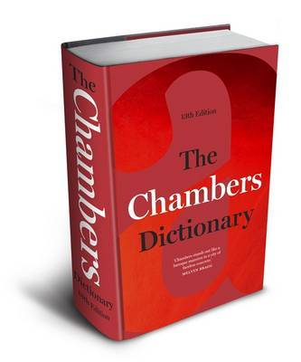 The Chambers Dictionary (13th Edition) by . Chambers
