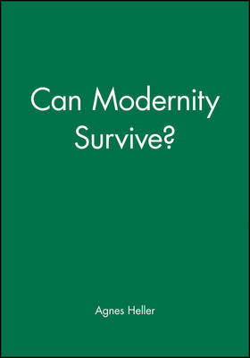 Can Modernity Survive? by Agnes Heller image