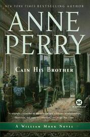 Cain His Brother by Anne Perry (Head of St. Giles Junior School in Warwickshire, UK)