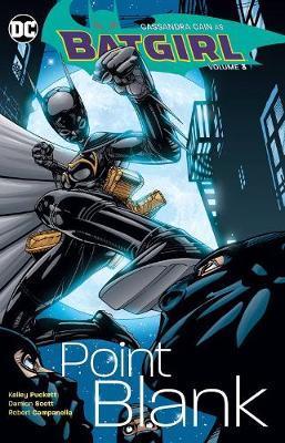 Batgirl Vol. 3 Point Blank by Jimmy Palmiotti