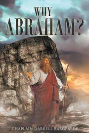 Why Abraham? by Chaplain Darrell Bargfrede image