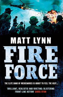 Fire Force by Matt Lynn